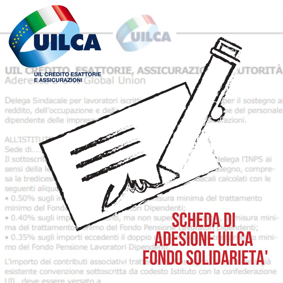 SCHEDA ADESIONE UILCA FONDO SOLIDARIETÀ